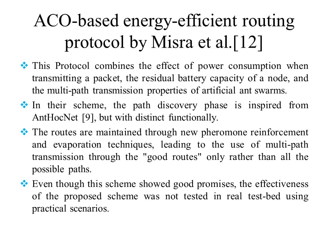 ACO-based energy-efficient routing protocol by Misra et al.[12]